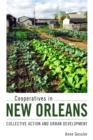 Cooperatives in New Orleans : Collective Action and Urban Development - eBook