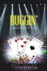 Buggin' : A Brother's Tale - eBook