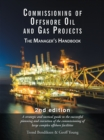 Commissioning of Offshore Oil and Gas Projects : The Manager'S Handbook - eBook