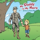 My Daddy Is My Hero - eBook