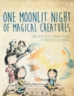 One Moonlit Night of Magical Creatures - eBook