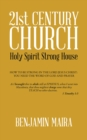 21St Century Church : Holy Spirit Strong House - eBook