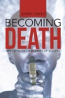 Becoming Death : First Episode of Enemies of Society - eBook