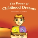The Power of Childhood Dreams - eBook