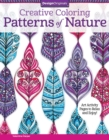 Creative Coloring Patterns of Nature : Art Activity Pages to Relax and Enjoy! - Book