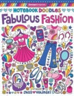 Notebook Doodles Fabulous Fashion : Coloring & Activity Book - Book