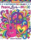 Notebook Doodles Peace, Love, and Music : Coloring & Activity Book - Book