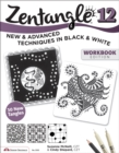 Zentangle 12, Workbook Edition : New and Advanced Techniques in Black and White - Book