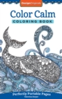 Color Calm Coloring Book : Perfectly Portable Pages - Book