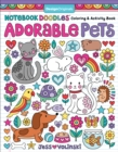 Notebook Doodles Adorable Pets : Coloring & Activity Book - Book