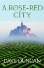 A Rose-Red City - eBook