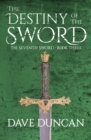 The Destiny of the Sword - eBook
