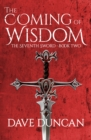 The Coming of Wisdom - eBook