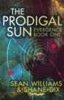 The Prodigal Sun - eBook