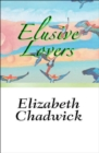 Elusive Lovers - eBook