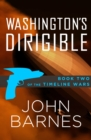 Washington's Dirigible - eBook