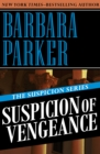 Suspicion of Vengeance - eBook