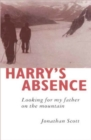 Harry's Absence : Looking for My Father on the Mountain - eBook