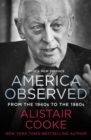America Observed : From the 1940s to the 1980s - eBook