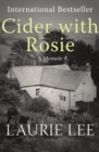 Cider with Rosie : A Memoir - eBook
