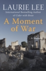 A Moment of War : A Memoir - eBook