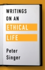 Writings on an Ethical Life - eBook