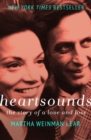 Heartsounds : The Story of a Love and Loss - eBook