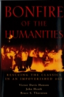 Bonfire of the Humanities : Rescuing the Classics in an Impoverished Age - eBook