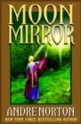 Moon Mirror : A Collection - eBook