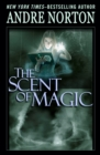 The Scent of Magic - eBook