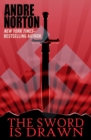 The Sword Is Drawn - eBook