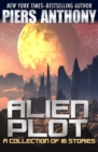 Alien Plot : A Short Story Collection - eBook