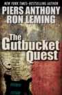 The Gutbucket Quest - eBook