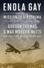 Enola Gay : Mission to Hiroshima - eBook