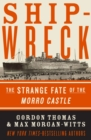 Shipwreck : The Strange Fate of the Morro Castle - eBook