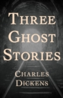 Three Ghost Stories - eBook