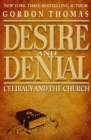Desire and Denial : Celibacy and the Church - eBook