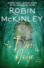 The Door in the Hedge : And Other Stories - eBook