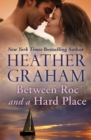 Between Roc and a Hard Place - eBook