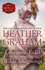 Lonesome Rider and Wilde Imaginings : Two Novellas in One - eBook