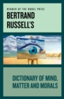 Bertrand Russell's Dictionary of Mind, Matter and Morals - eBook