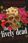 The Lively Dead : A Crime Novel - eBook