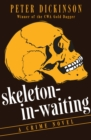 Skeleton-in-Waiting : A Crime Novel - eBook