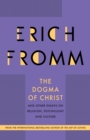 The Dogma of Christ : and Other Essays on Religion, Psychology and Culture - eBook