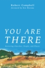 You Are There : Restoring Churches, People, and Places - eBook