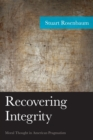 Recovering Integrity : Moral Thought in American Pragmatism - eBook