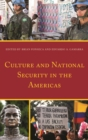 Culture and National Security in the Americas - eBook