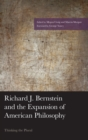 Richard J. Bernstein and the Expansion of American Philosophy : Thinking the Plural - eBook