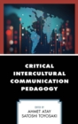 Critical Intercultural Communication Pedagogy - eBook