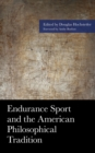 Endurance Sport and the American Philosophical Tradition - eBook